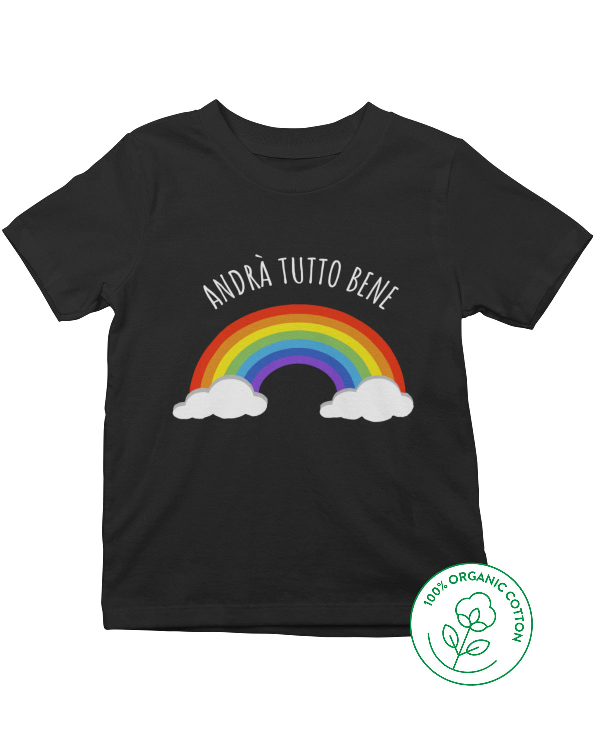 Andrà Tutto Bene 2020 T-SHIRT Everything will be all right adults kids sizes T55