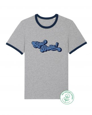 grey ciao bella tshirt